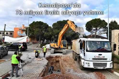Kemalpaşa'da 73 milyon liralık altyapı yatırımı