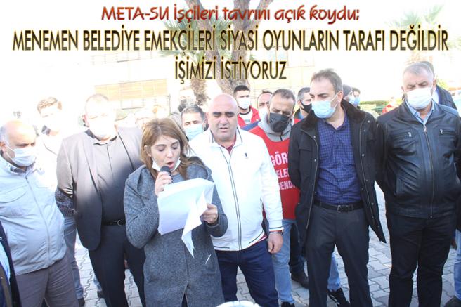 META-SU İŞÇİLERİ TAVRINI KOYDU!
