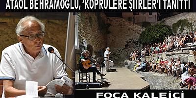 Ataol Behramoğlu, son şiir kitabını Foça'da tanıttı