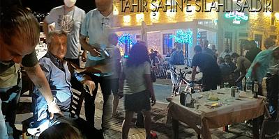 TAHİR ŞAHİN'E SİLAHLI SALDIRI