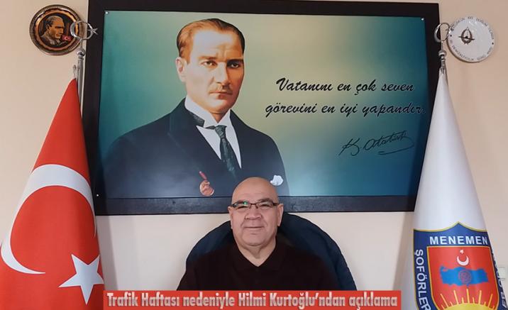 Trafik Haftası nedeniyle Hilmi Kurtoğlu'ndan açıklama